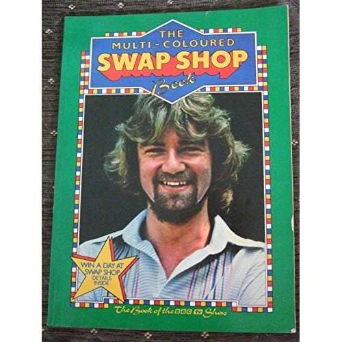 The Multi-coloured Swap Shop Book (Noel Edmunds)