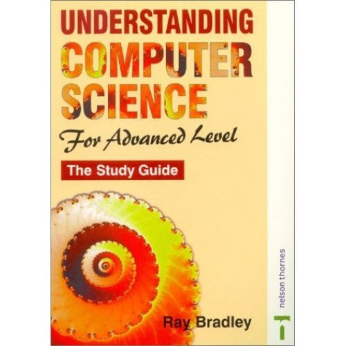 Understanding Computer Science for Advanced Level: Study Guide