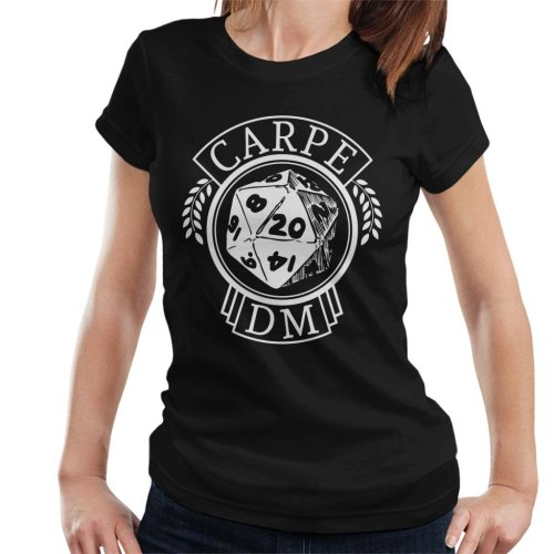 Carpe DM Dungeons And Dragons Women's T-Shirt