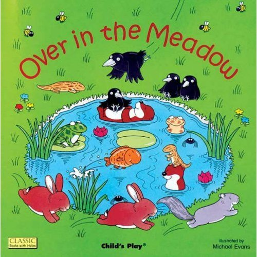 Over in the Meadow (Classic Books with Holes Board Book)
