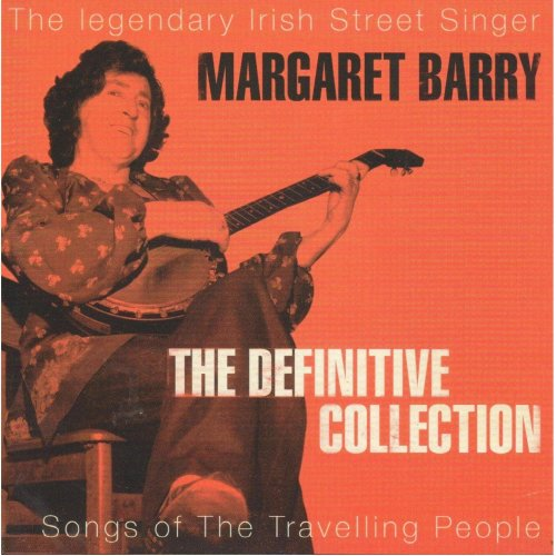 Margaret Barry - Definitive Collection (Songs Of The Travelling People) CD