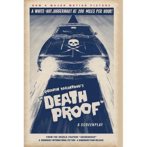 Death Proof - A Screenplay