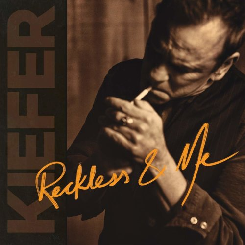 Kiefer Sutherland - Reckless And Me [CD]