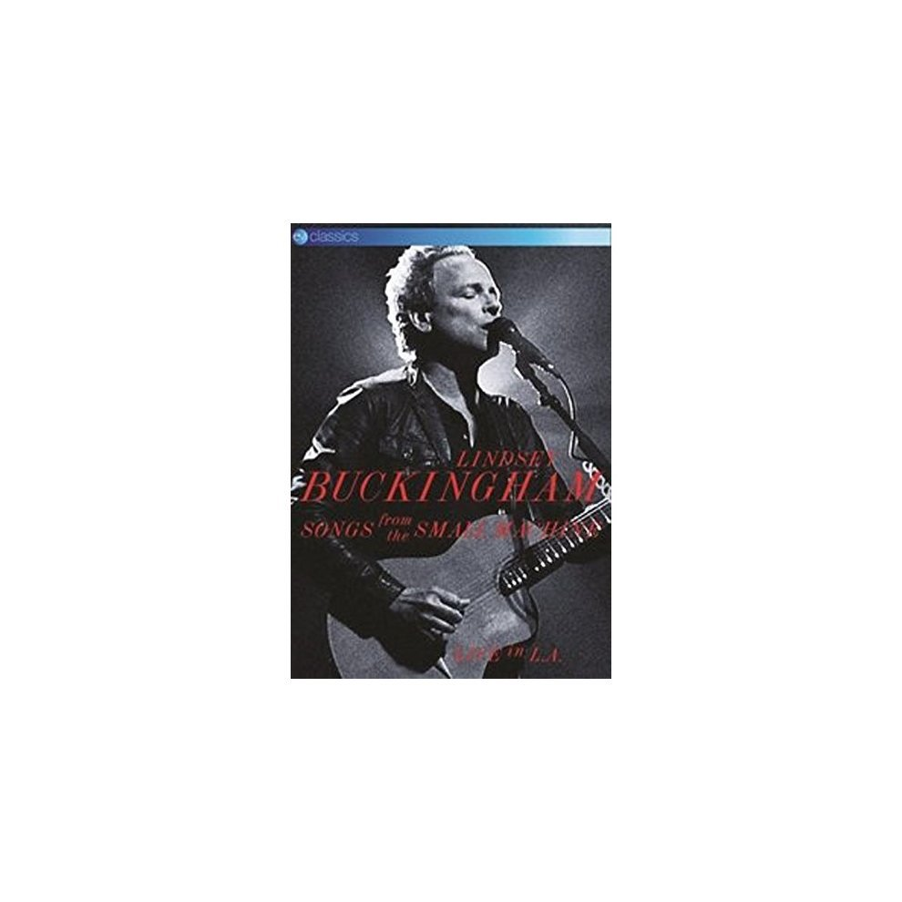 Lindsey Buckingham: Songs from the Small Machine - Live in La [dvd]