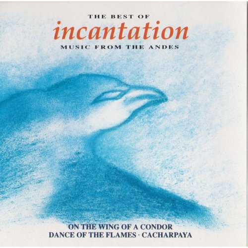 The best of incantation music from the andes (audio cassette) [Audio Cassette... [Audio Cassette] Incantation