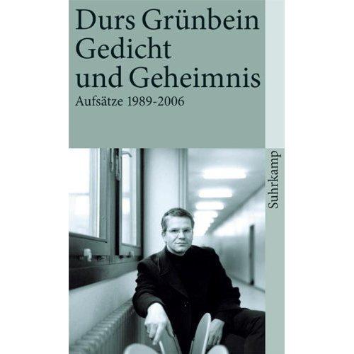 Gedicht und Geheimnis: Aufsätze 1990 - 2006