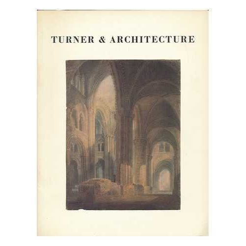 Turner and Architecture
