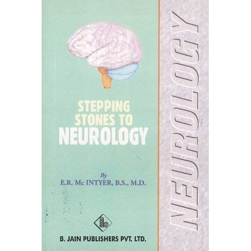 Stepping Stones to Neurology [Paperback] [Jun 30, 1997] MAC, Intyer E. R.