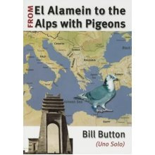 El Alamein to the Alps with Pigeons