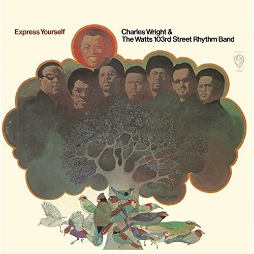 Charles Wright and the Watts 103 - Express Yourself [CD]