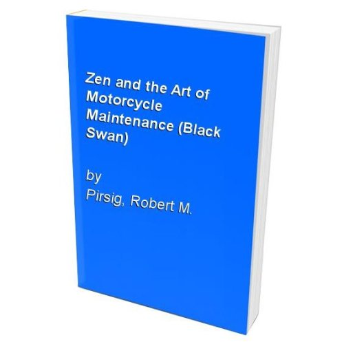 Zen and the Art of Motorcycle Maintenance (Black Swan)