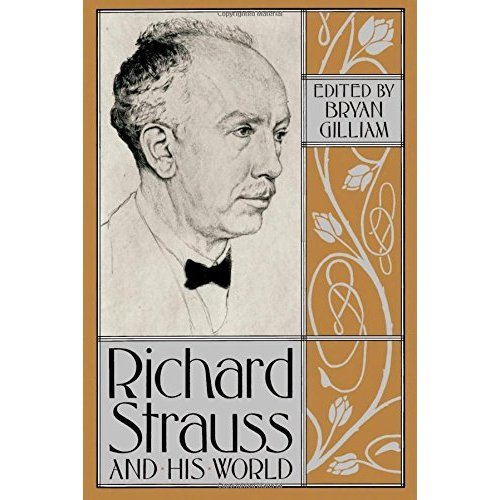 Richard Strauss and His World (The Bard Music Festival)