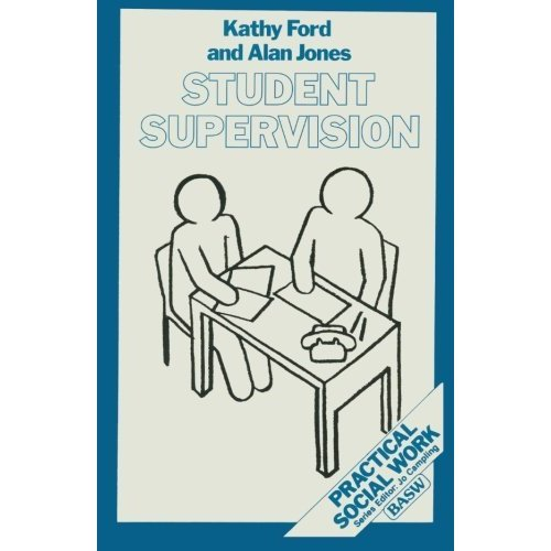 Student Supervision (Practical Social Work Series)