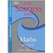 Letts Key Stage 2 Success Revision and Test Practice - Maths Sats