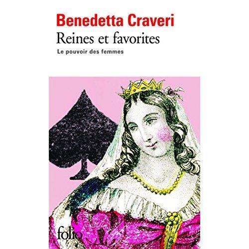 Reines Et Favorites (Folio)