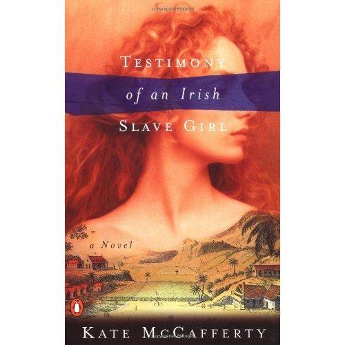 Testimony of an Irish Slave Girl