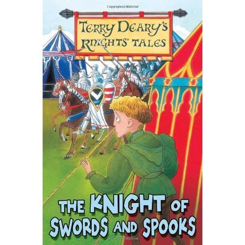 The Knight of Swords and Spooks (Knights' Tales)