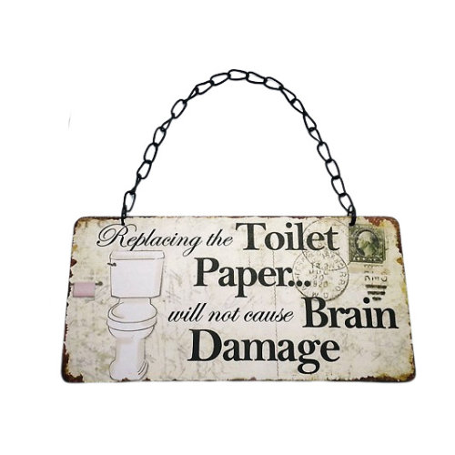 Plaque Replacing The Toilet Paper Humour Bathroom WC Sign