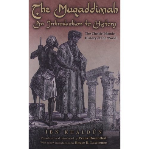 The Muqaddimah: An Introduction to History (Bollingen Series (General))