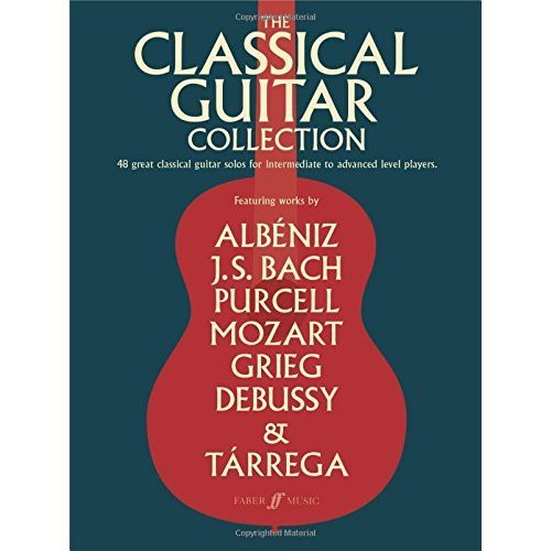 The Classical Guitar Collection (Guitar Score) (Faber Edition)