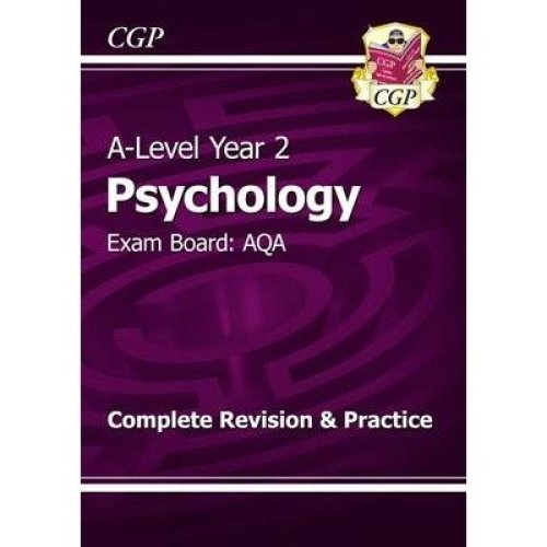 New A-level Psychology: Aqa Year 2 Complete Revision & Practice
