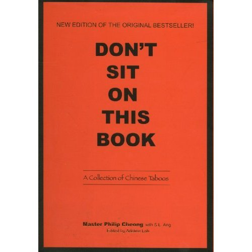 Don't Sit On This Book - A Collection Of Chinese Taboos And Superstitions