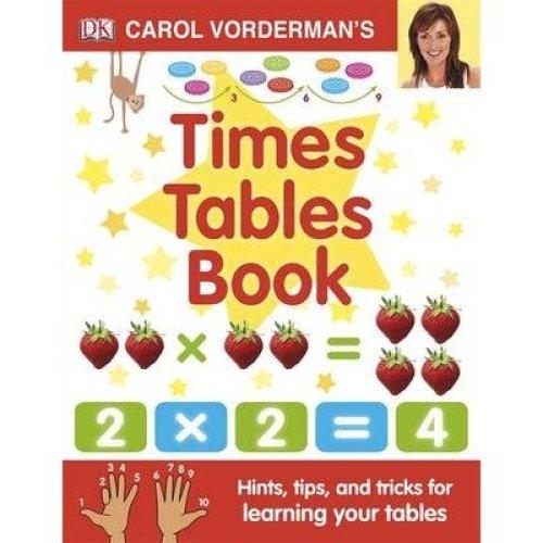 Carol Vorderman's Times Tables Book