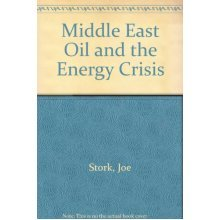 Middle East Oil and the Energy Crisis