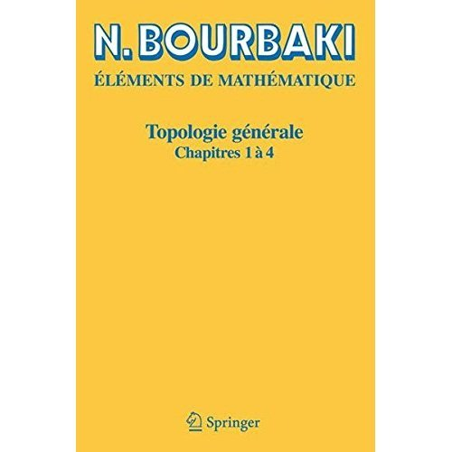 Topologie generale: Chapitres 1-4 (French Edition)