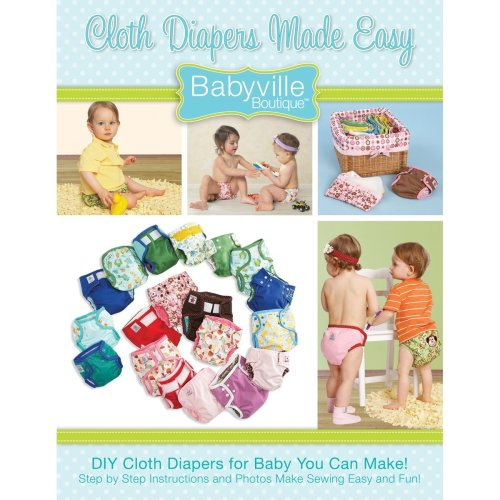 Dritz 1-Cloth Diapers Made Easy Babyville Boutique Pattern and Instruction Book