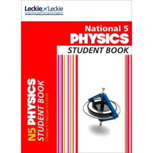 Student Book: National 5 Physics Student Book