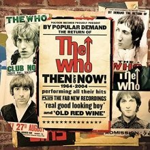 The Who - Then And Now (1964-2004) [CD]