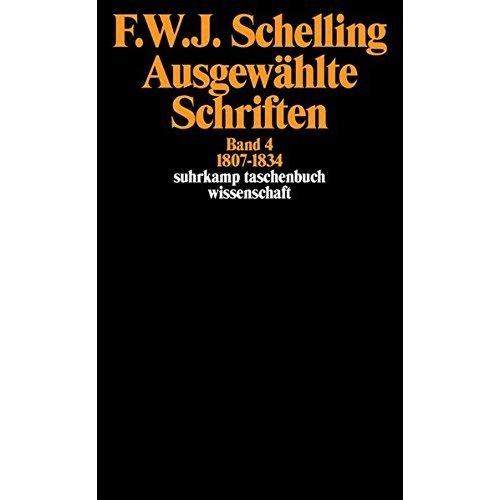 Ausgewählte Schriften IV. 1807 - 1834.