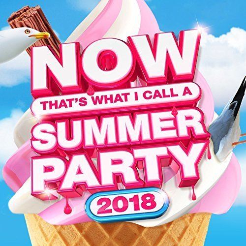 NOW Thats What I Call Summer Party 2018 [CD]
