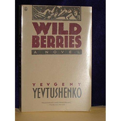 Wild Berries: A Novel