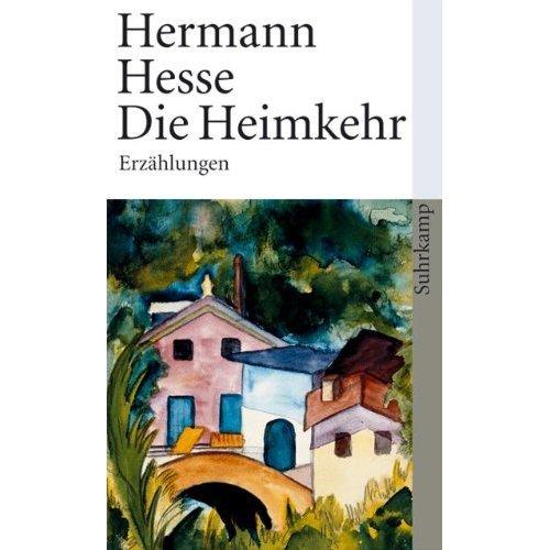 Die Heimkehr: Sämtliche Erzählungen 1908-1910