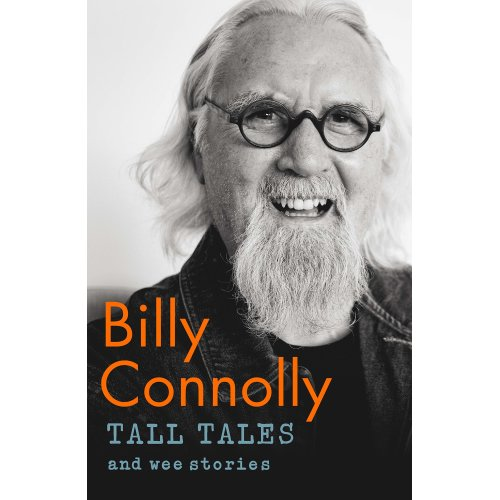 Tall Tales & Wee Stories - Billy Connolly