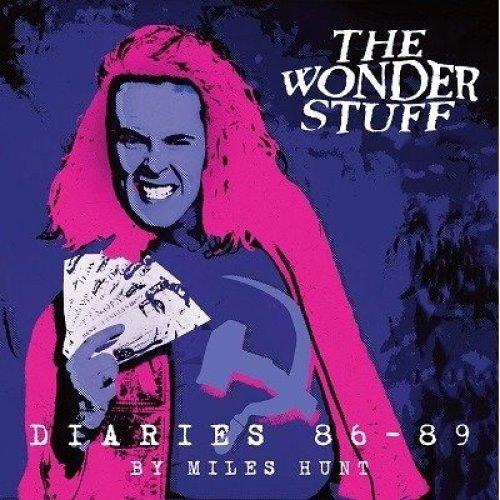 The Wonder Stuff Diaries '86 - '89