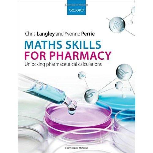 Maths Skills for Pharmacy: Unlocking pharmaceutical calculations
