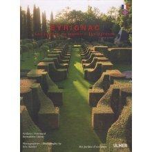 Eyrignac : Les jardins du manoir (Des Jardins d'exception)