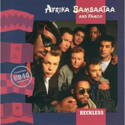 """Reckless 7"""" (UK 1988) , Afrika Bambaataa And Family"""