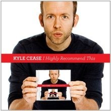 Kyle Cease - I Highly Recommend This
