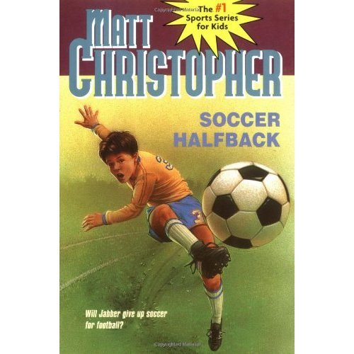 Soccer Halfback (Matt Christopher Sports Classics)