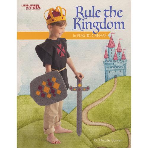 Leisure Arts-Rule The Kingdom In Plastic Canvas