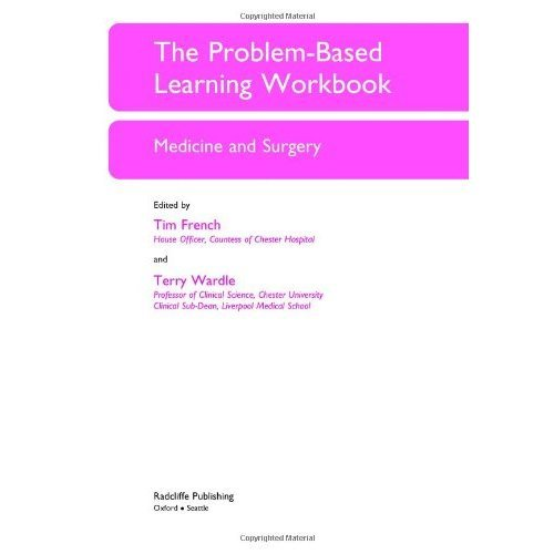 The Problem-Based Learning Workbook: Medicine and Surgery (Key Clinical Scenarios)