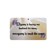 Fun Sign - Bigamy/Monogamy