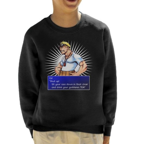 Cid Shut Up Quote Final Fantasy VII Kid's Sweatshirt