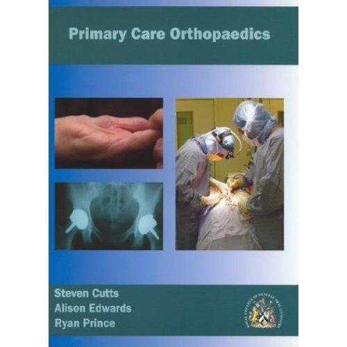 Primary Care Orthopaedics