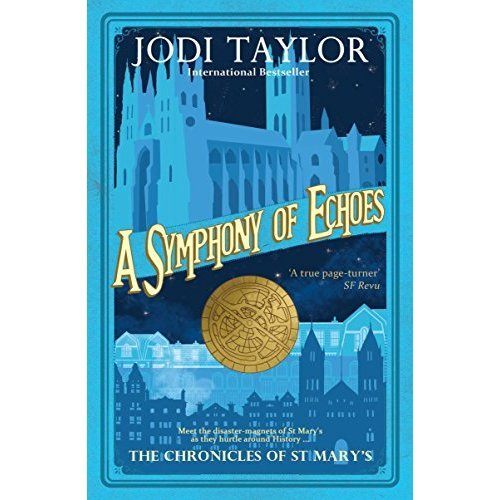 A Symphony of Echoes (The Chronicles of St. Mary's Series)
