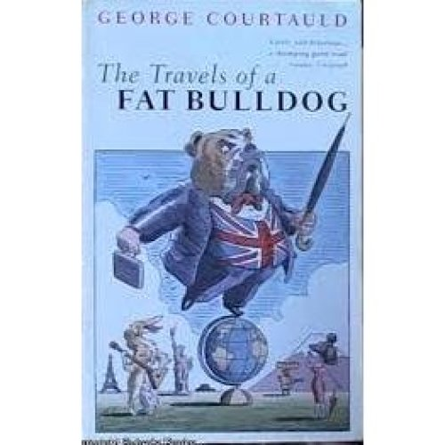 The Travels of a Fat Bulldog(Signed)